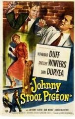 Johnny Stool Pigeon 1949 DVD - Howard Duff / Shelley Winters